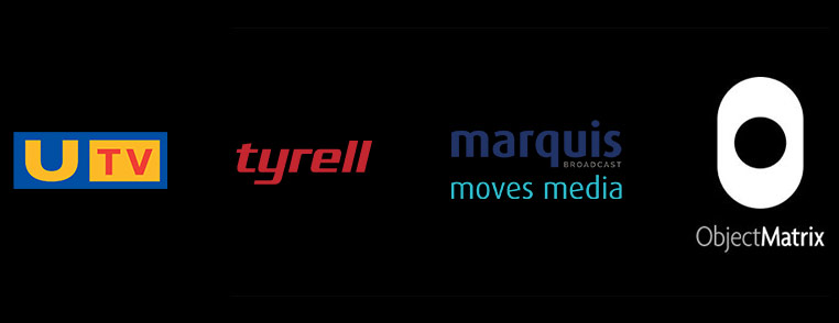 UTV, Tyrell, Marquis Broadcast Object Matrix Customer and Partners
