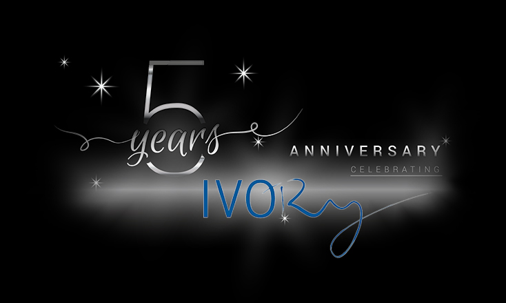 Ivory 5 years anniversary celebrating