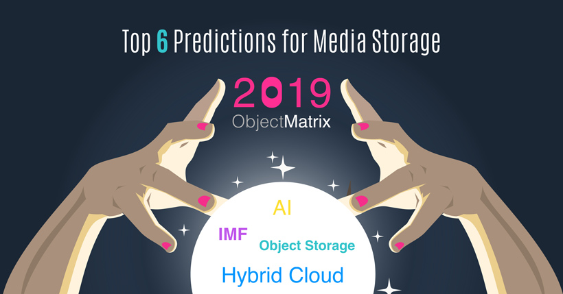 2019 Object Matrix Storage Prediction