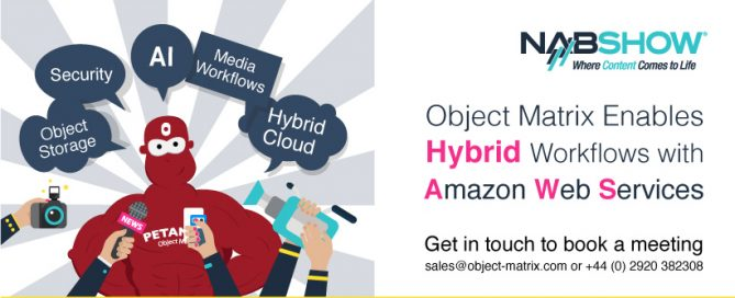 Object Matrix Enables Hybrid Workflows with Amazon Web Services