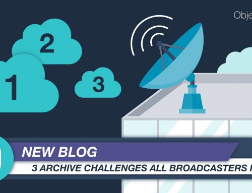3 Archive Challenges All Broadcasters Face
