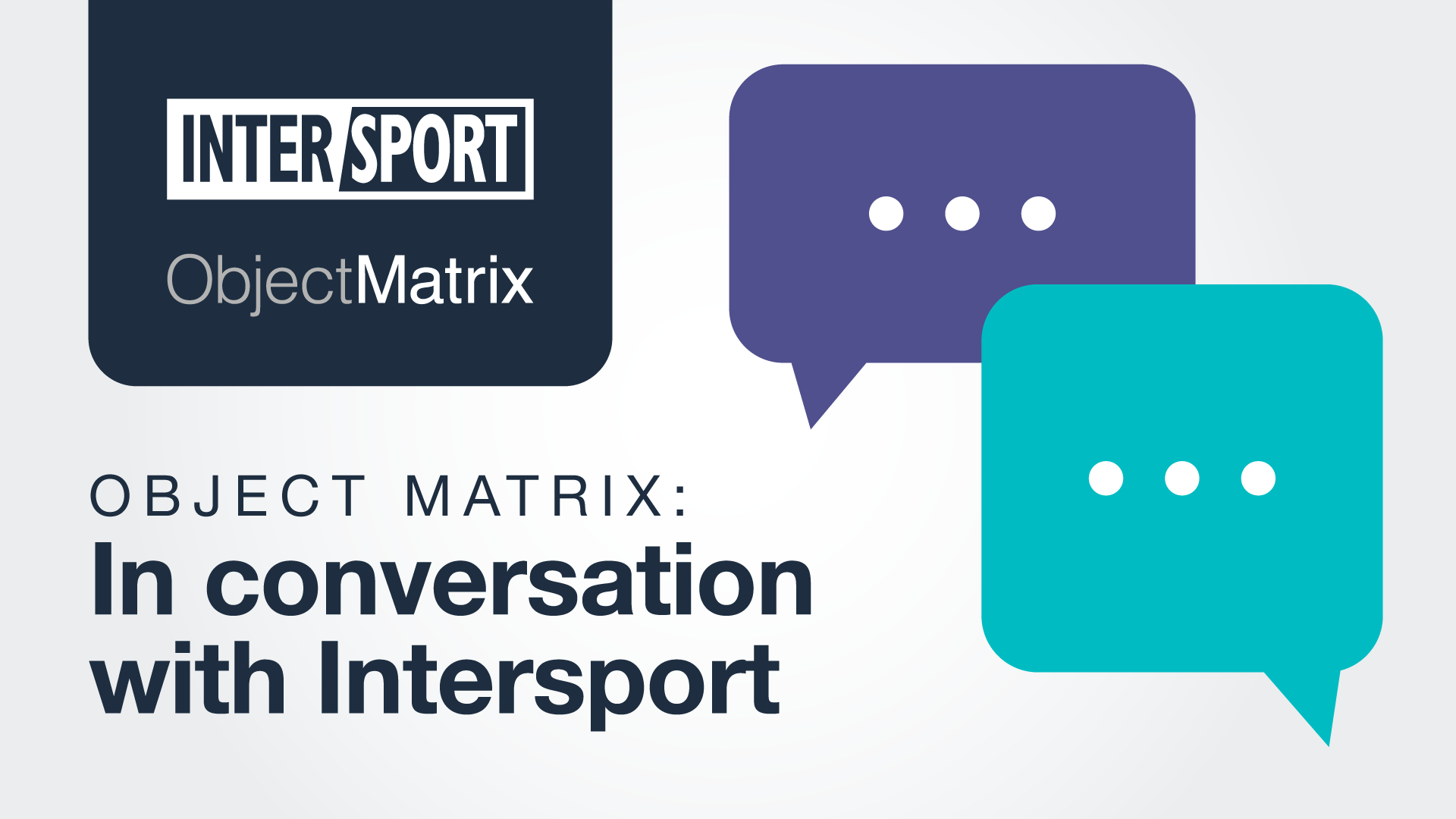 Object Matrix in conversation with Intersport