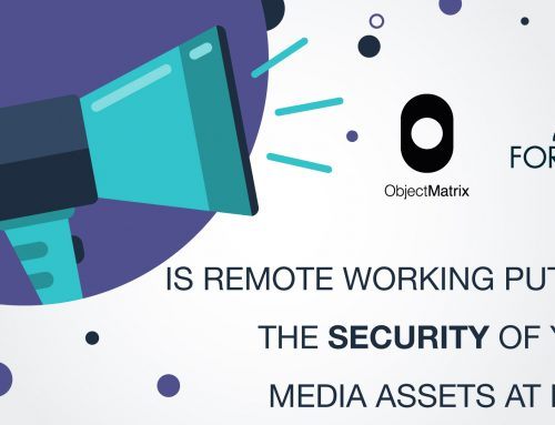 Is Remote Working Putting Your Media at Risk?