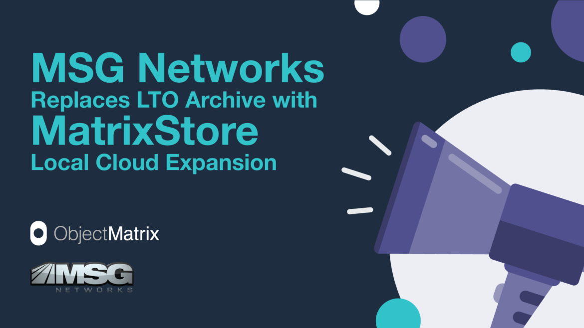 MSG Networks replaces LTO Archive with MatrixStore Local Cloud Expansion