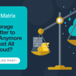 Does storage cost matter anymore?